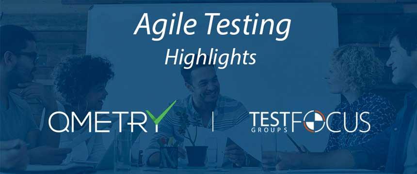 Agile testing highlights